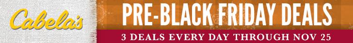 Cabela\'s Pre-Black Friday Deals - 3 deals every day through Nov 25