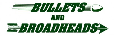 Bullets and Broadheads