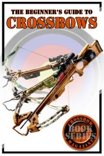 Beginners guide to crossbows