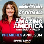 "Cultural, political and media force, Palin returns to unscripted television  as Sportsman Channel's ""First Lady of the Outdoors."""