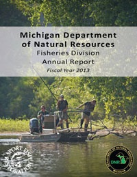 Michigan dnr fisheries division 39 s annual report highlights for Mi dnr fishing report