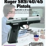 The new Technical Manual & Armorer's course on the Ruger SR9 / 40 / 45 Pistols