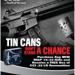 M&P15-22 Tin Can promotion available until April 30, 2014.
