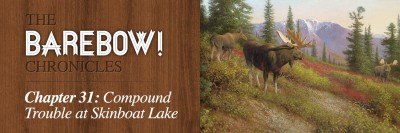 The BAREBOW Chronicles Compound Trouble at Skinboat Lake
