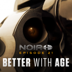 Noir Better with Age
