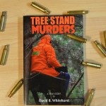 'Tree Stand Murders' by David Whitehurst is an in-depth look at a brutal killing spree that shocked the hunting community and world at large. Image by Patrick Durkin.