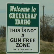 You won't be able to get in Greenleaf, Idaho without passing one of these signs.